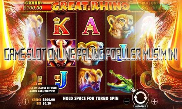 Game-Slot-Online-Paling-Populer-Musim-Ini